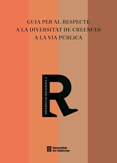 Publicada la Guia per al respecte a la diversitat de creences a la via pública