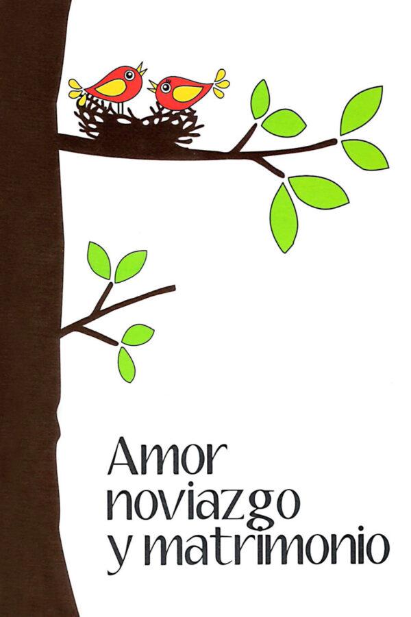 Amor, noviazgo y matrimonio