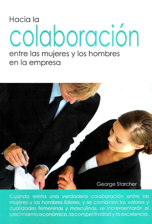 Hacia la colaboración entre las mujeres y los hombres en la empresa