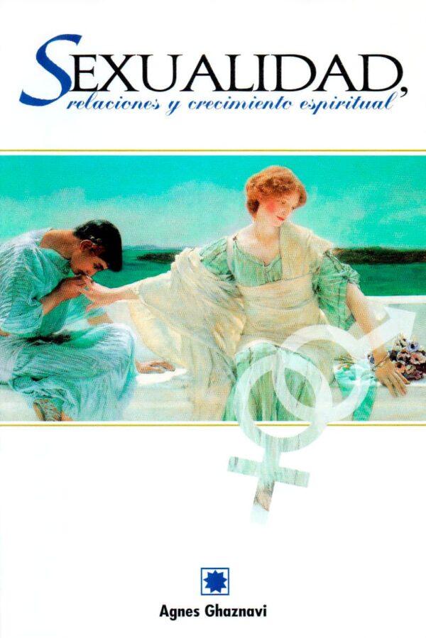 Sexualidad, relaciones y crecimiento personal